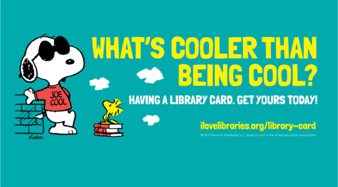 A Library Card is the Coolest Card!
